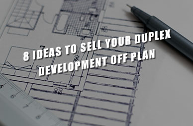8-Ideas-to-Sell-Your-Duplex-Development-Off-Plan Home2